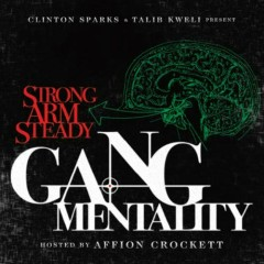 Gang Mentality - Strong Arm Steady