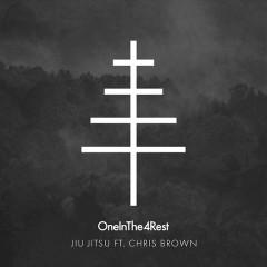 Jiu Jitsu (Single) - OneInThe4Rest, Chris Brown