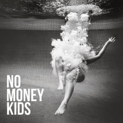 Hear The Silence - No Money Kids