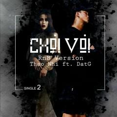 Chơi Vơi (RnB Version) - Thảo Nhi