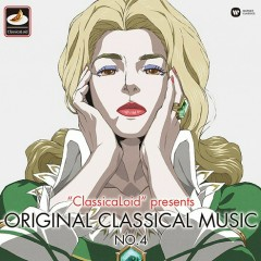 ClassicaLoid presents ORIGINAL CLASSICAL MUSIC No.4