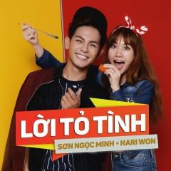 Lời Tỏ Tình (Single) - Sơn Ngọc Minh,Hari Won