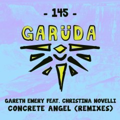 Concrete Angel (Remixes) - Gareth Emery