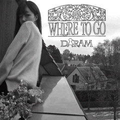 Where To Go - Daram