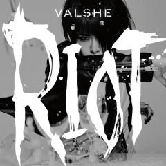 Riot - VALSHE