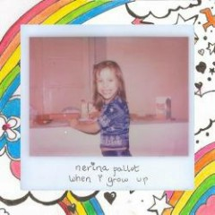 When I Grow Up EP - Nerina Pallot