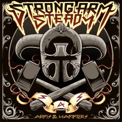 Arms & Hammers - Strong Arm Steady