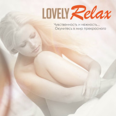 Lovely Relax Vol 1