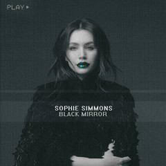 Black Mirror (Single) - Sophie Simmons