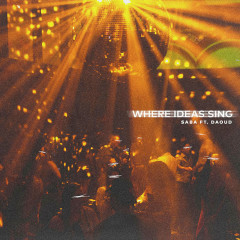 Where Ideas Sing (Single) - Saba
