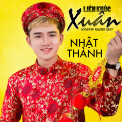 LK Xuân (Nonstop Remix 2017 )