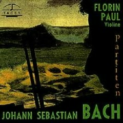 Bach Complete Sonatas And Partitas For Violin Solo Vol 1 ( No. 2) - Florin Paul