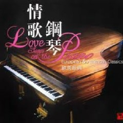 Love Songs On The Piano   - Wang Wei