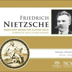 Nietzsche Complete Solo Piano Works CD 2