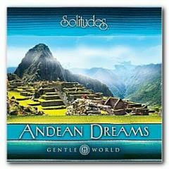 Andean Dreams - Dan Gibson