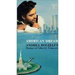 American Dream - Andrea Bocelli's Statue Of Liberty Concert CD 2