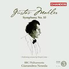 Mahler - Symphony No. 10 - Gianandrea Noseda,BBC Philharmonic Orchestra