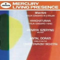 Brahms & Khachaturian - Violin Concertos - Henryk Szeryng,Antal Doráti,London Symphony Orchestra