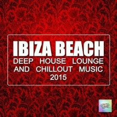 Ibiza Beach Deep House Lounge And Chillout Music (No. 1)  - Various Artists