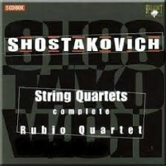 Shostakovich - Complete String Quartets CD 3 - Rubio Quartet