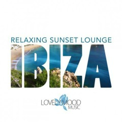 Relaxing Sunset Lounge Ibiza Vol 1 (No. 2)