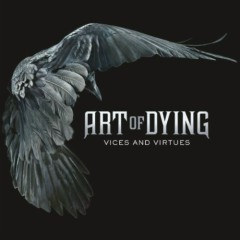 Vices And Virtues - Art Of Dying