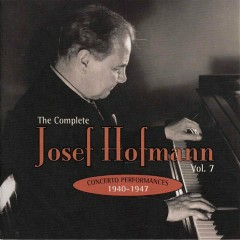 The Complete Josef Hofmann - Vol.7 (CD1) - Josef Hofmann