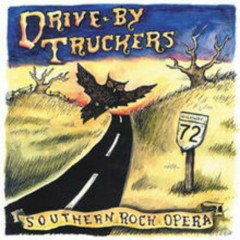Southern Rock Opera (CD2) - Drive By Truckers