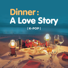 Dinner : A Love Story - Various Artists