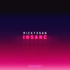 Insane (Single) - Rickyxsan