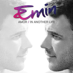 Amor / In Another Life - Emin
