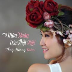 Mùa Xuân Đến Thật Rồi (Single) - Thùy Hoàng Diễm