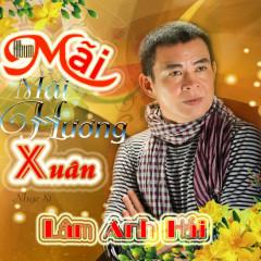 Mãi Mãi Hương Xuân (NS Lâm Anh Hải) - Trường Sơn,Kim Thư ((My My)),Lưu Hiền Trinh,Diễm Thùy,Various Artists