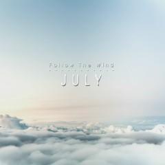 Follow The Wind - July