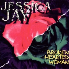 Broken Hearted Woman - Jessica Jay