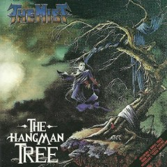 The Hangman Tree - The Mist