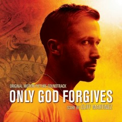 Only God Forgives OST