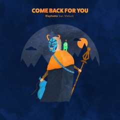 Come Back For You (Single)