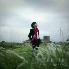 Mưa Cô Đơn (Single) - Ngọc Tú