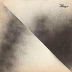 Sleepygirls - Yagya