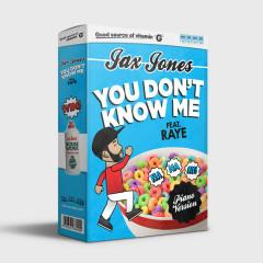 You Don't Know Me (Piano Version) (Single) - Jax Jones, Raye