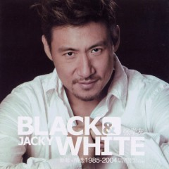 黑与白/ Đen Và Trắng (CD3) - Trương Học Hữu
