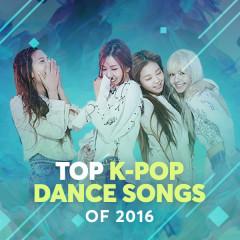 Top K-Pop Dance Songs Of 2016
