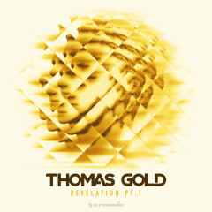 Revelation, Pt. 1 (EP) - Thomas Gold