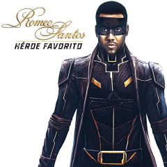 Héroe Favorito (Single) - Romeo Santos