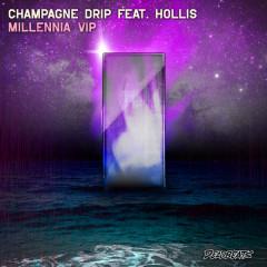 Millenna (Remix) - Champagne Drip
