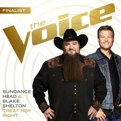 Treat Her Right (The Voice Performance) (Single) - Sundance Head, Blake Shelton