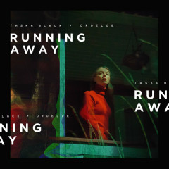 Running Away (Single) - Taska Black, Droeloe