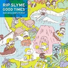 Good Times (CD1) - Rip Slyme