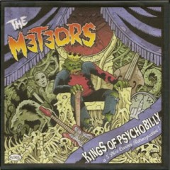 Kings Of Psychobilly (CD8) - The Meteors